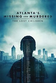 Assistir Atlanta's Missing and Murdered: The Lost Children online